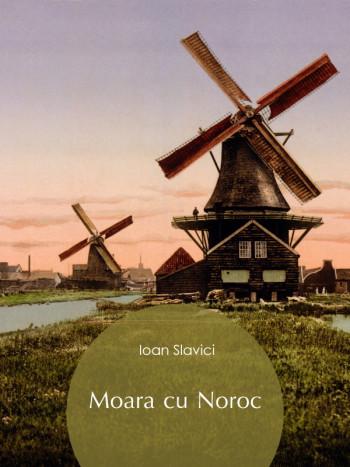 Moara cu Noroc [eBook] de Ioan Slavici - Bestseller.md