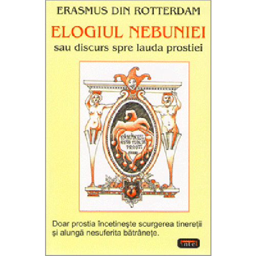 Image result for erasmus elogiul nebuniei