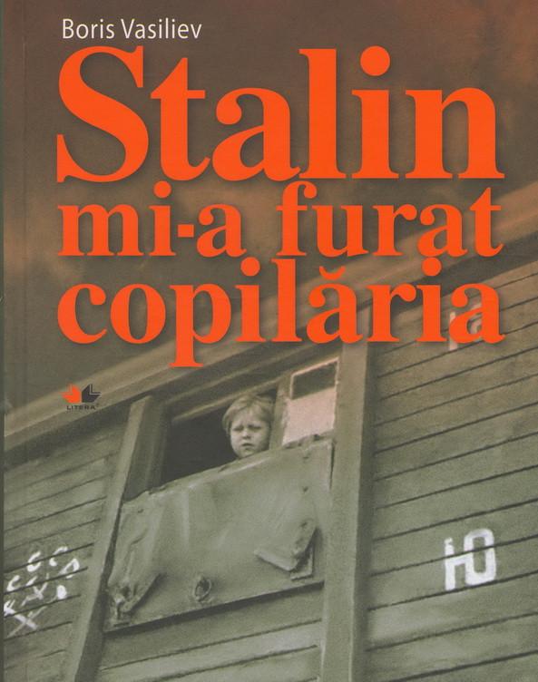 Stalin Mi-a Furat Copilăria