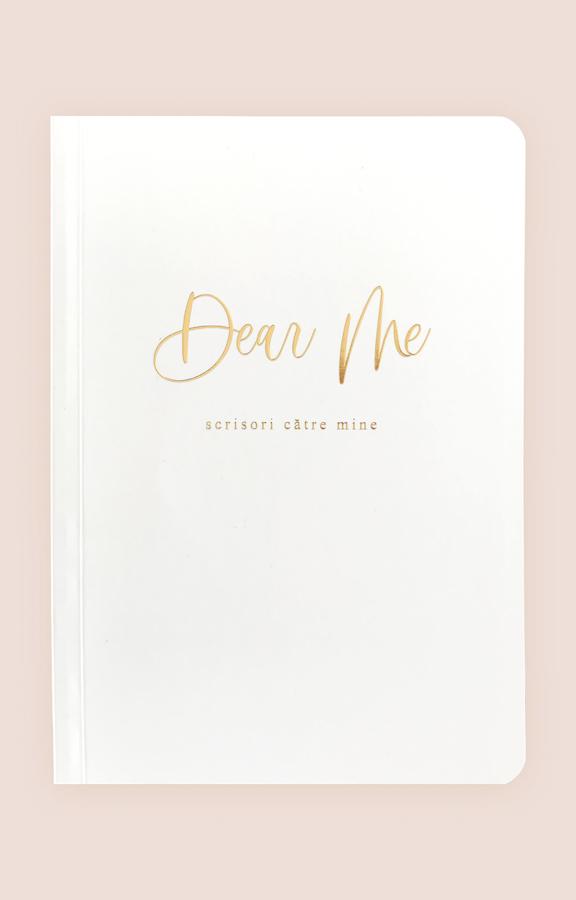Carnețelul Scrisori către Mine Dear Me