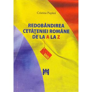 Redobândirea Cetățeniei Române de la A la Z