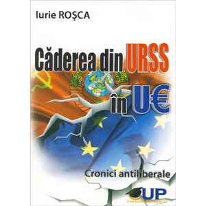 Căderea din URSS în UE. Cronici Antiliberale. Падение из СССР в ЕС. Антилиберальные Хроники