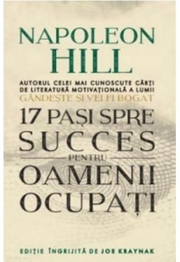 17 pași spre succes pentru oamenii ocupați