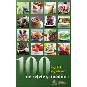 100 de reţete şi meniuri