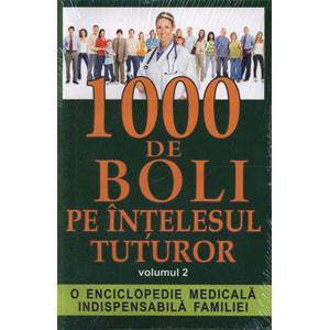 1000 De Boli Pe Inţelesul Tuturor.  Vol. 2
