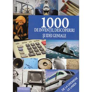 1000 de Invenții, Descoperiri și Idei Geniale