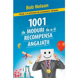 1001 de Moduri de a-ți Recompensa Angajații