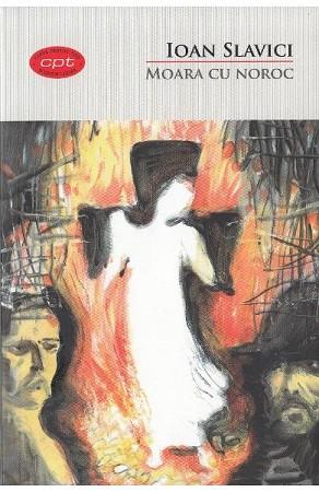 Carte pentru toți. Moara cu Noroc. Vol. 4
