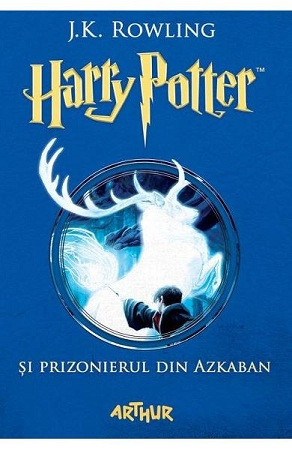 Harry Potter și Prizonierul din Azkaban. Vol. 3