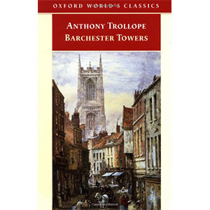 Barchester Towers (Oxford World's Classics) Paperback