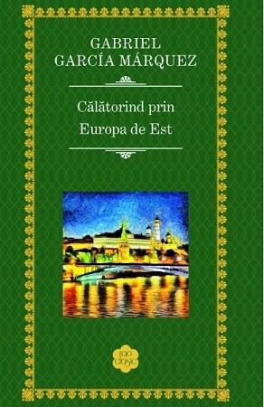 Călătorind prin Europa de Est