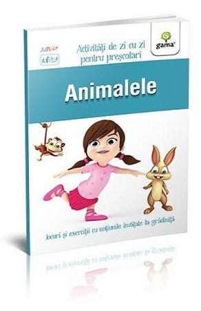 Animalele. Activități de zi cu zi pentru preșcolari