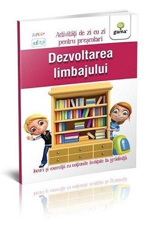 Dezvoltarea limbajului. Activități de zi cu zi pentru preșcolari