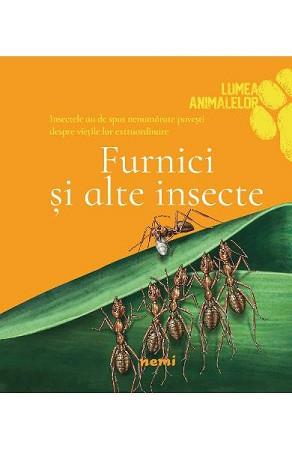 Furnici și alte insecte