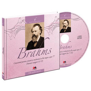 Johannes Brahms, Mari compozitori, Vol. 6 [Carte + Audio CD]