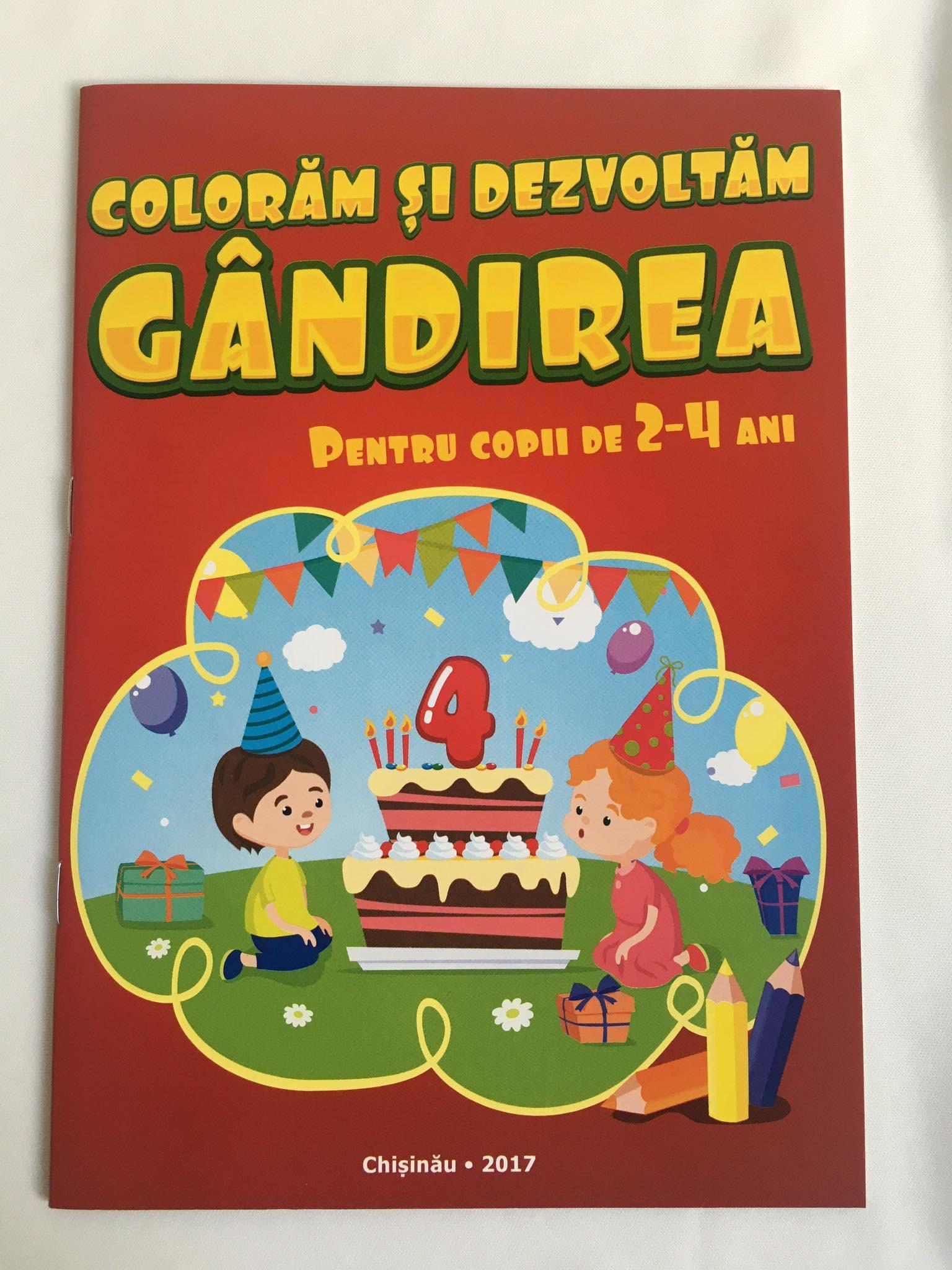 Colorăm și dezvoltăm gândirea Pentru copii de 2-4 ani