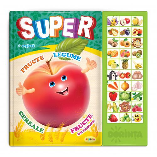 Carte cu sunete. Super Fructe, Legume, Fructe de pădure...