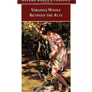 Between the Acts (Oxford World's Classics) Paperback