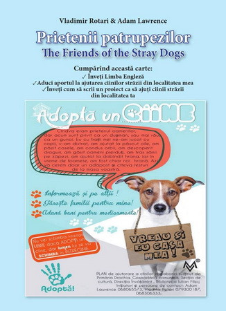 Prietenii Patrupezilor. The Friends of the Stray Dogs