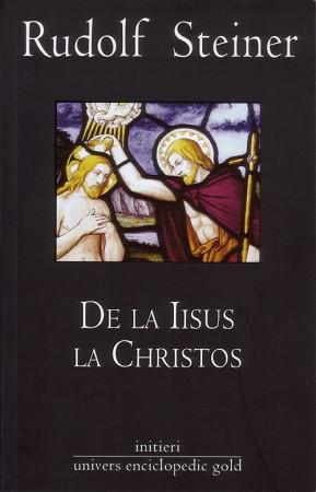 De la Iisus la Christos