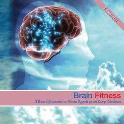 Brain Fitness. 3 Exerciții pentru o minte ageră și un corp sănătos [Carte Audio]