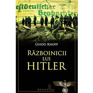 Războinicii lui Hitler [Copertă tare]