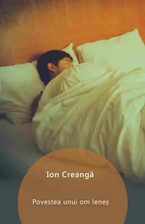 Povestea unui om leneș [Carte Electronică]