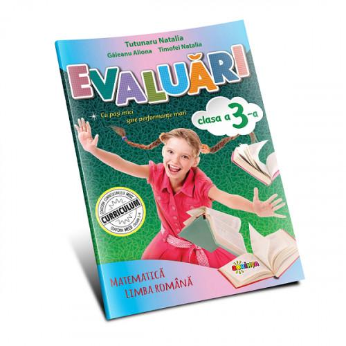 Evaluări: Matematică și Limba Română cl.3