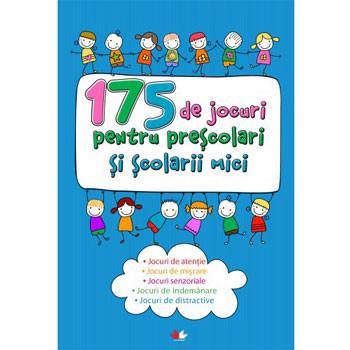 175 de Jocuri pentru Preșcolari și Școlari mici