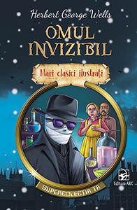 Omul Invizibil. Mari Clasici Ilustrați