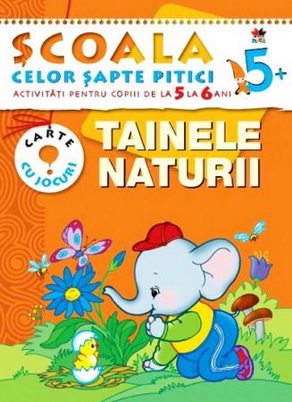 Tainele Naturii. Activități pentru copiii de la 5 la 6 ani