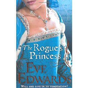 The Rogue's Princess. Eve Edwards (The Other Countess)