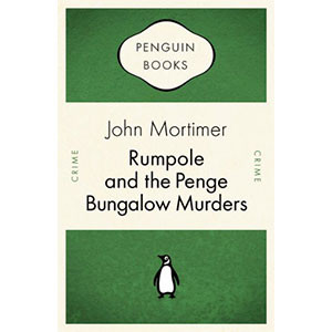 Rumpole and the Penge Bungalow Murders (Penguin Celebrations)