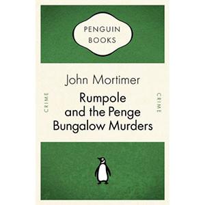 Rumpole and the Penge Bungalow Murders (Penguin Celebrations)