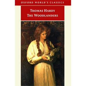 The Woodlanders (Oxford World's Classics)