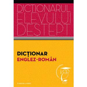 Dicţionar Englez-Român. Dicționarul Elevului Deștept