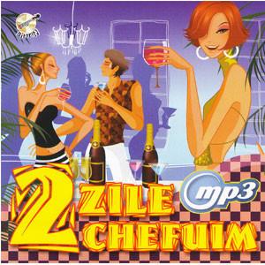 Două Zile Chefuim [MP3 CD]