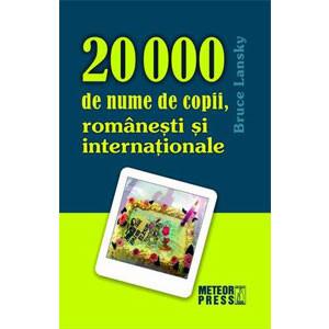 20 000 de Nume de Copii, Românești și Internaționale