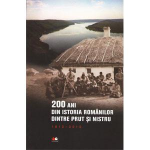 200 de ani din Istoria Românilor dintre Prut și Nistru, 1812-2012