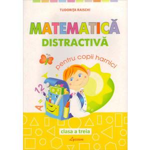 Matematică Distractivă pentru Copii Harnici. Clasa a III-a
