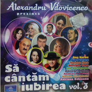 Să Cântăm Iubirea. Vol. 3 [Audio CD]