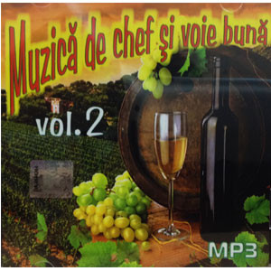 Muzică de Chef și Voie Bună. Vol. 2 [MP3 CD]