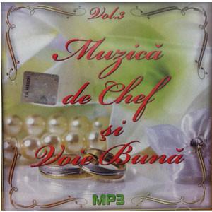 Muzică de Chef și Voie Bună. Vol. 3 [MP3 CD]