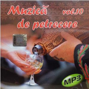 Muzică de Petrecere. Vol 10 [MP3 CD]