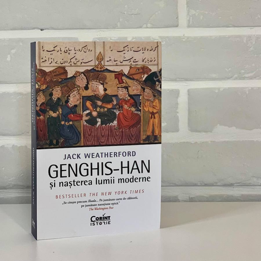 Genghis-han și nașterea lumii moderne