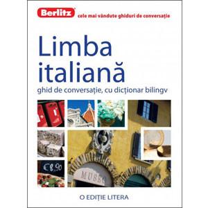 Limba Italiană. Ghid de Conversație, cu Dicționar Bilingv
