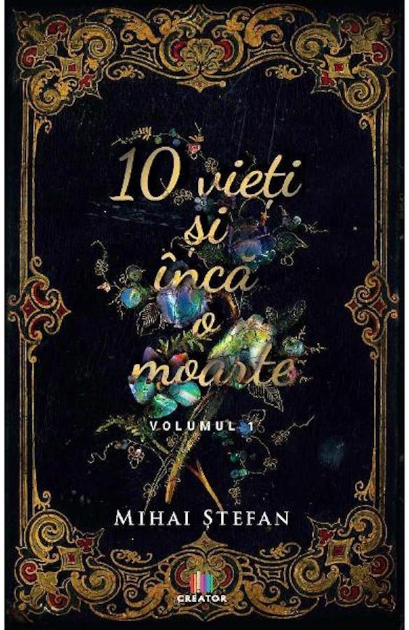 10 vieti si inca o moarte Vol.1