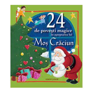 24 de Povești Magice în Așteptarea lui Moș Crăciun