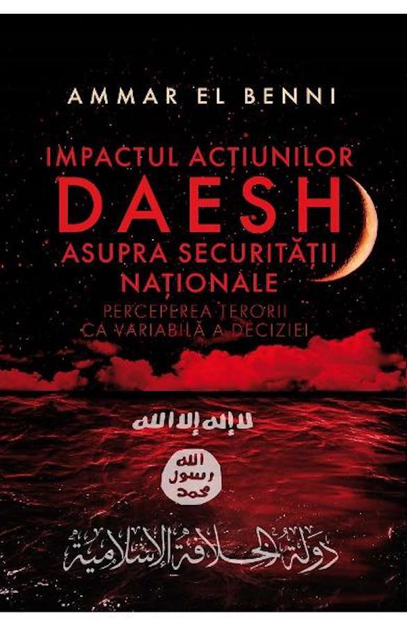 Impactul acțiunilor Daesh asupra securitații naționale