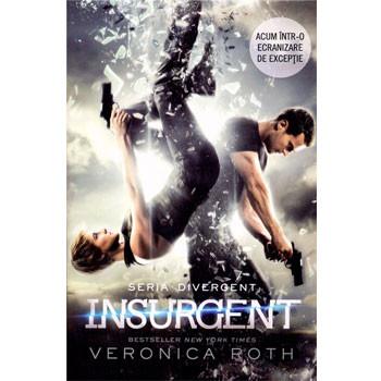 Insurgent. Vol. 2 din seria Divergent